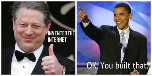 You Didn't Build That – Al Gore Did
