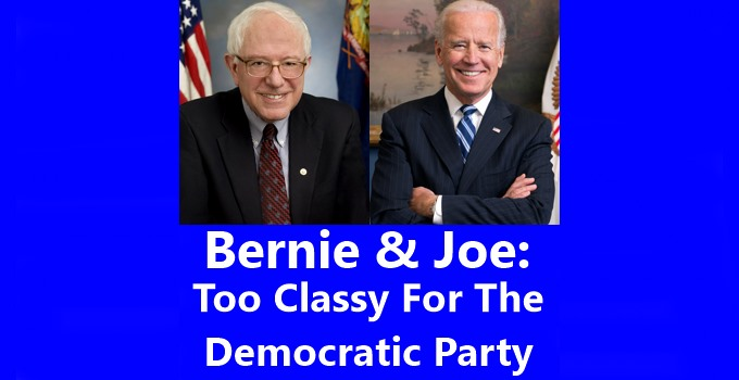 Bernie and Joe Too Classy for Democratic Party