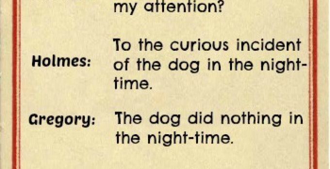 The <strike>Curious</strike> Commonplace Case Of The Dog Which Did Not Bark In The Night